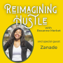 Artwork for Make A Seat At The Table - Reimagining Hustle with Zanade