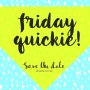 Artwork for 118.5 Save The Date #FridayQuickie