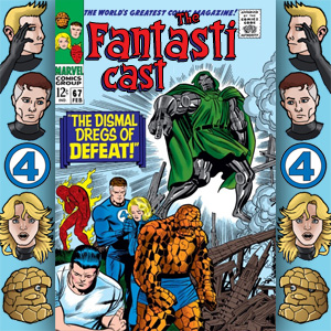 Episode 67: Fantastic Four #58 - The Dismal Dregs Of Defeat