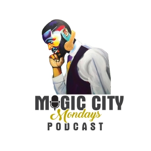 MagicCityMondays podcast