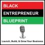 Artwork for Black Entrepreneur Blueprint: 244 - Felix Anderson - Wake Your Successful Self Up