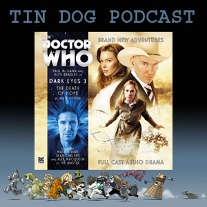 TDP 457:  DOCTOR WHO - DARK EYES 3.1