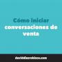 Artwork for #170 - Cómo INICIAR CONVERSACIONES DE VENTA con ejemplos  - LinkedIn Sencillo para empresas