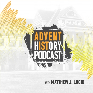Adventist History Podcast