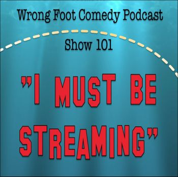 EP101-I Must Be Streaming