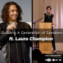 Artwork for Building A Generation of Speakers ft. Laura Champion, Founder & Chair of AFP Speaker Discovery Series