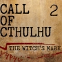 Artwork for Call of Cthulhu - The Witch's Mark: Part 2