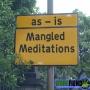 "Artwork for Mangled Meditations #8 ""As-Is"""