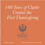 Artwork for 100 Years of Clutter Created the First Thanksgiving (The Pilgrims 1)