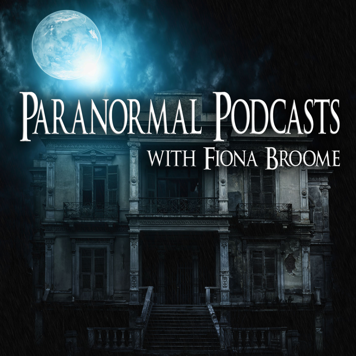 Paranormal Podcasts with Fiona Broome show art