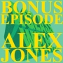 Artwork for BONUS 1: ALEX JONES