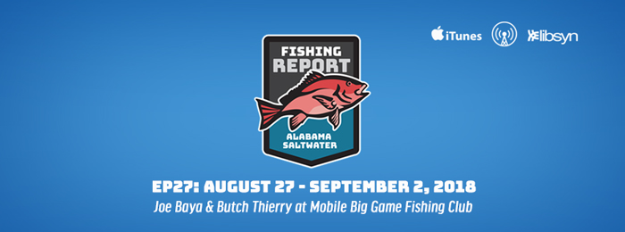Alabama Saltwater Fishing Report | Ep27 | Mobile Big Game Fishing Club