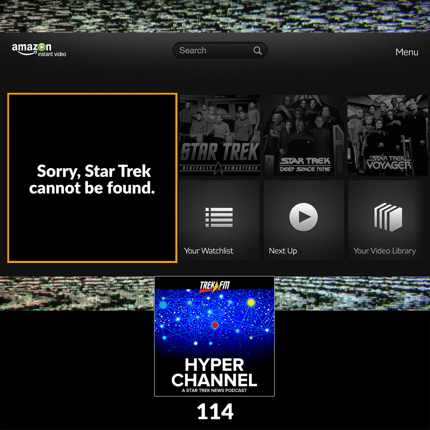 Hyperchannel 114: Sorry, Star Trek Cannot Be Found