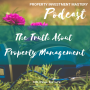 Artwork for The Truth About Property Management