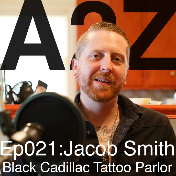 Artwork for Ep021: Jacob Smith - Black Cadillac Tattoo Parlor