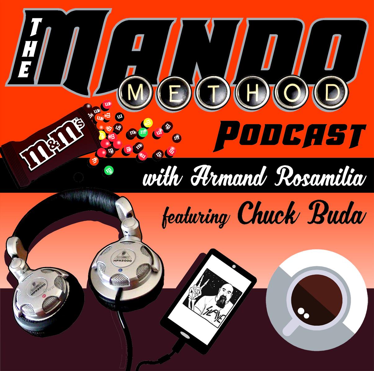 The Mando Method Podcast: Episode 266 - Chuck's Mailbag #10 2021 show art