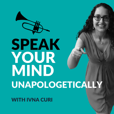 Speak Your Mind Unapologetically Podcast show image