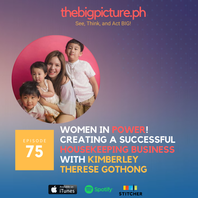 #75: Women in Power! Creating a Successful Housekeeping Business With Kimberley Therese Gothong
