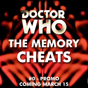 The Memory Cheats #0 - Promo