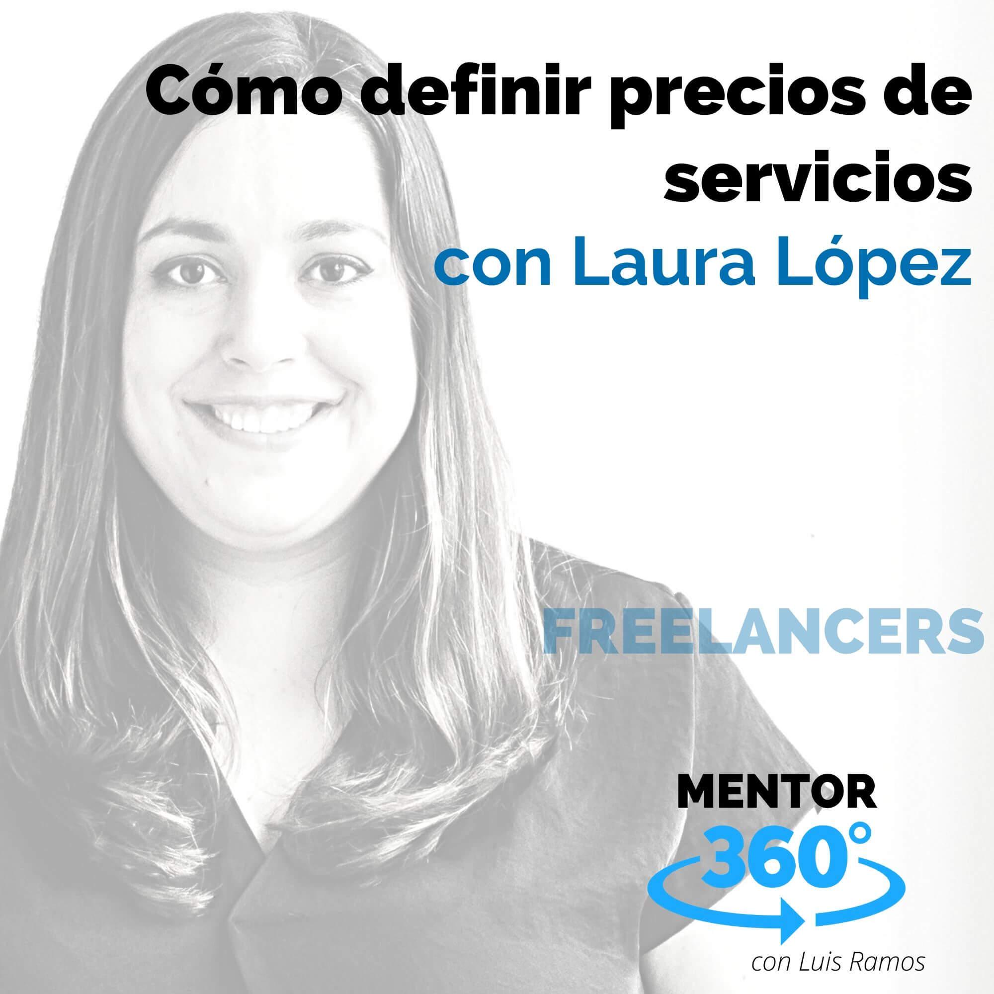 Cómo definir precios de servicios, con Laura López - FREELANCERS