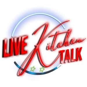 Live Kitchen Talk