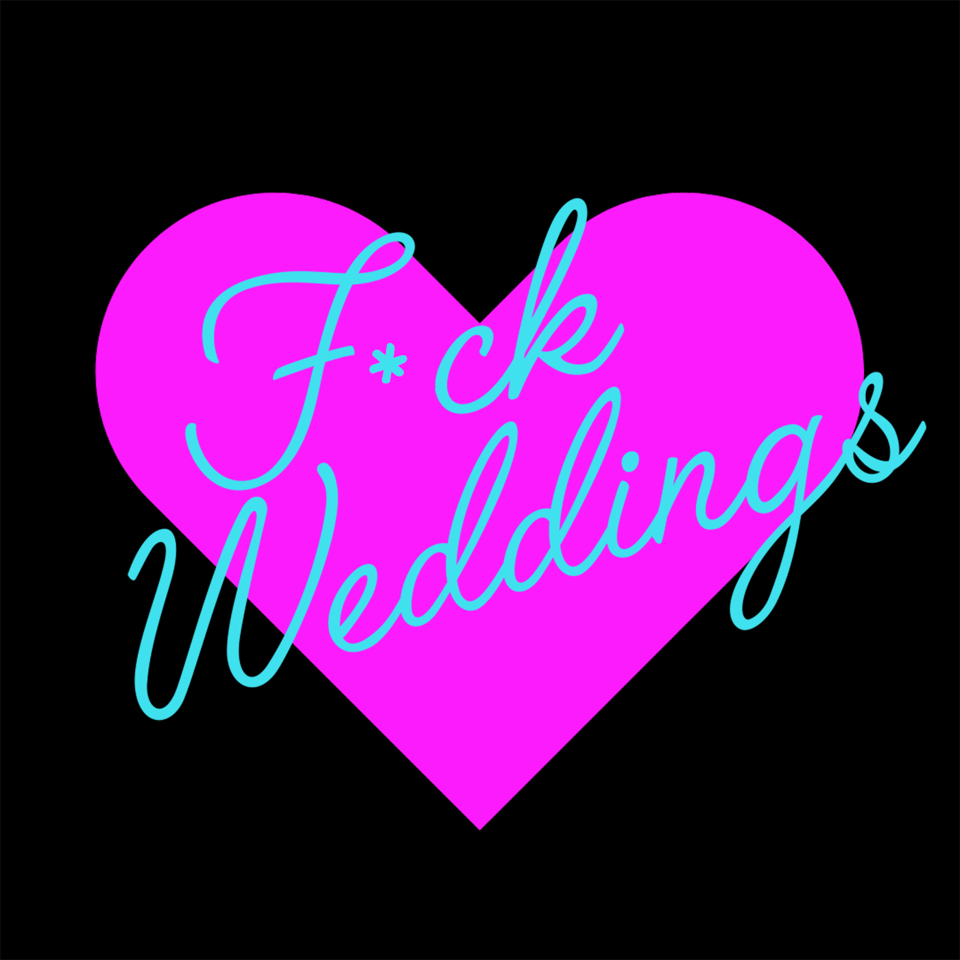 F*ck Weddings Podcast show image