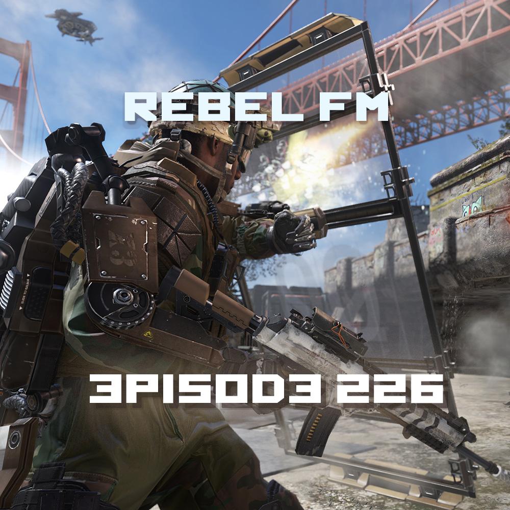 Rebel FM Episode 226 - 08/15/14