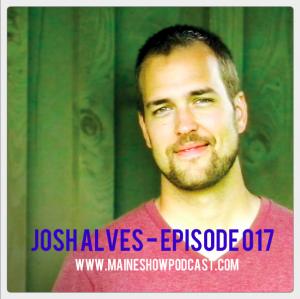 Episode 017 - Josh Alves