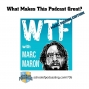 Artwork for What Makes This Podcast Great? Marc Maron Edition
