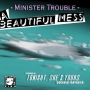 Artwork for A Beautiful Mess by Minister Trouble