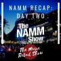 Artwork for NAMM 2020 Recap: Day Two