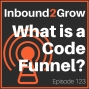 Artwork for Episode 123: What is a Code Funnel?