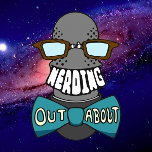 The Nerding Out About Podcast