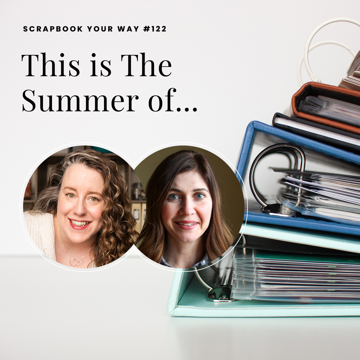 SYW122 - This is The Summer of...