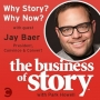 Artwork for #0: Why Story, Why Now? with Jay Baer