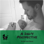 Artwork for 46: A Dad's Perspective