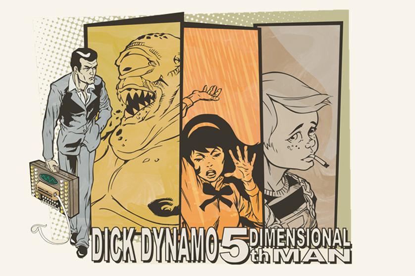 Dick Dynamo #5 - yes there's more