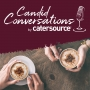 Artwork for Candid Conversations by Catersource 33 - Dan Gingiss and Heath Schecter