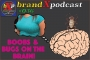 Artwork for Boobs And Bugs On The Brain | Brand X Podcast 036
