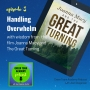 Artwork for 003: Handling Overwhelm with wisdom from the film Joanna Macy and The Great Turning