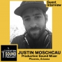Artwork for O66 Justin Moschcau - Production Sound Mixer based out of the Phoenix, Arizona area