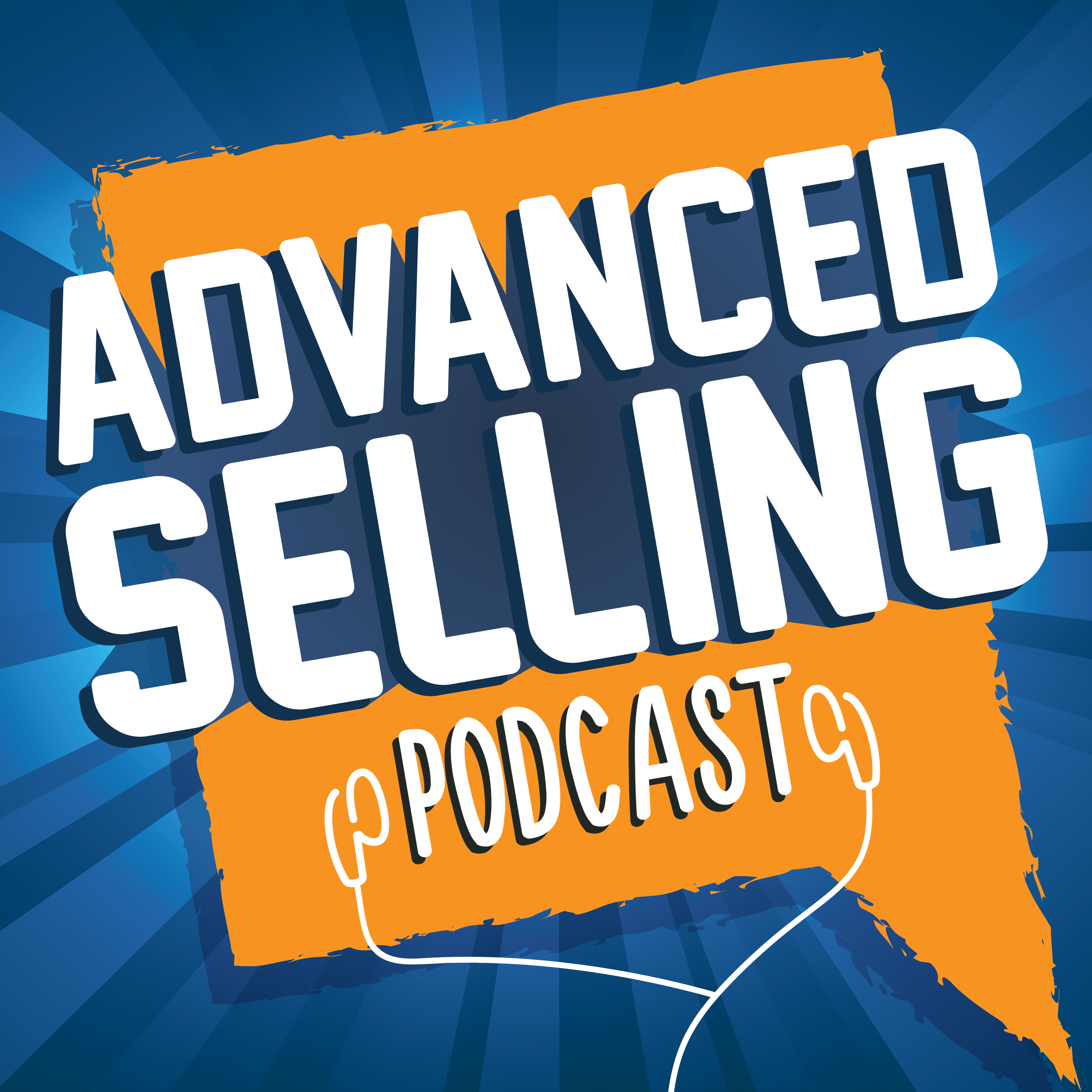 The Advanced Selling Podcast show art