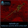 Artwork for Episode 40: Hellenism and the Birth of the Self