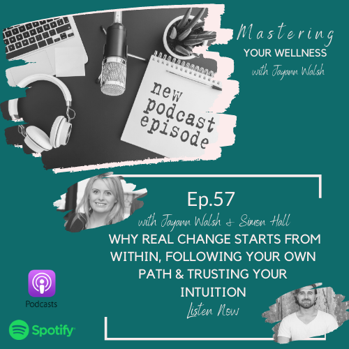 Why real change starts from within, following your own path and trusting your own intuition