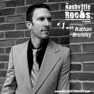 Nashville Rocks Episode 1: Nathan Brumley