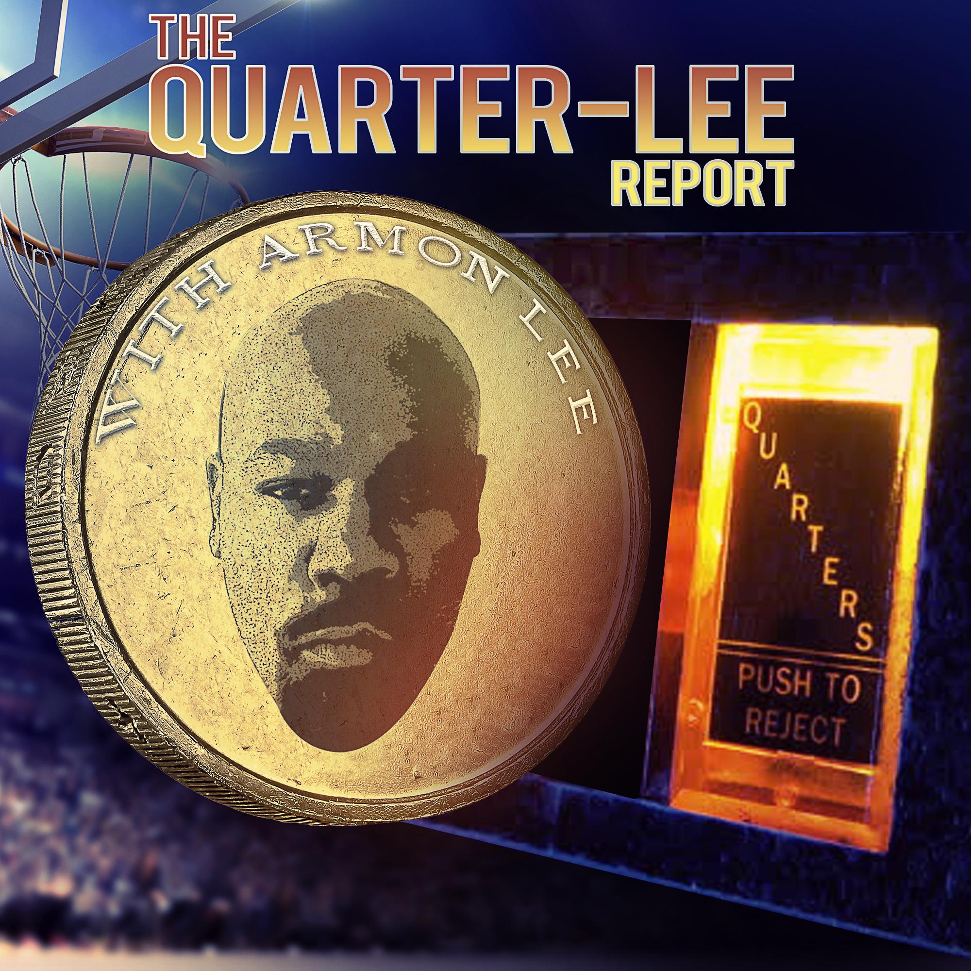 Artwork for The Quarter-Lee Report Ep. 110