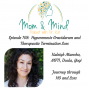 Artwork for 108: Hyperemesis Gravidarum and Therapeutic Termination Loss with Kaleigh Mancha, MFTI, Doula, Yogi