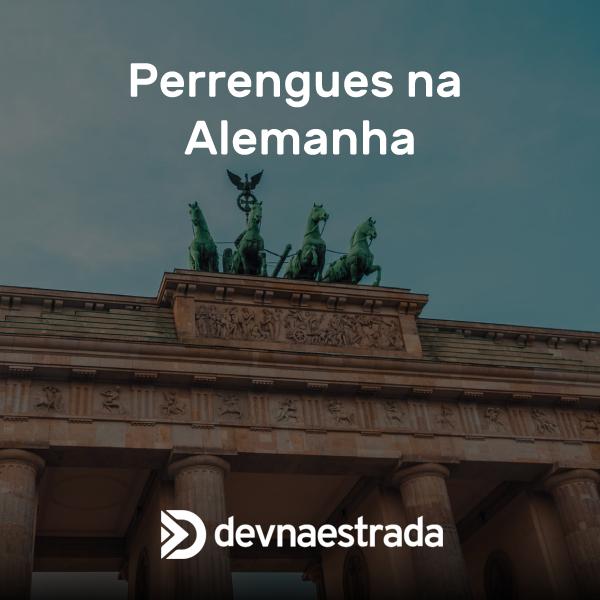 Perrengues na Alemanha