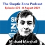 Artwork for The Skeptic Zone #670 - 8.August.2021