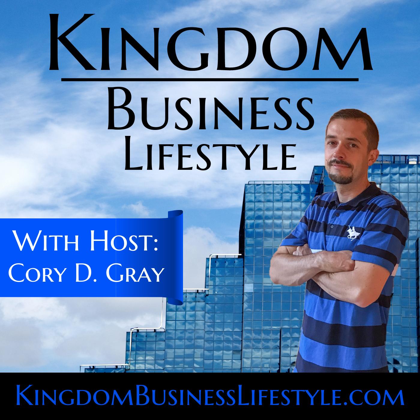 Kingdom Business Lifestyle Podcast show art